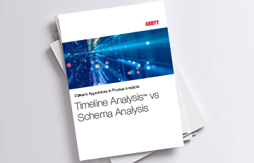 Business process schema compared to Timeline Analysis - ABBYY White Paper